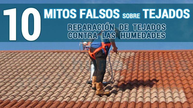 mitos y verdades sobre la reparacion de tejados