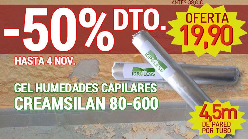 Oferta Gel para Capilaridades Creamsilan 80-600 de Idroless por tiempo limitado