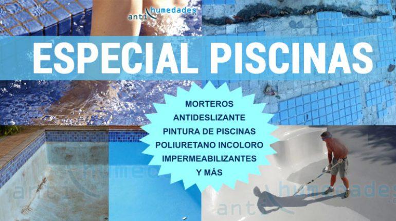 Productos especiales para reparación de piscinas: impermeabilizantes, morteros, poliuretanos...